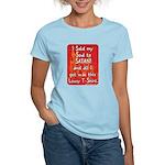 Sold my Soul to Satan Women's Light T-Shirt