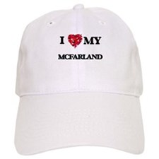 I Love MY Mcfarland Baseball Cap