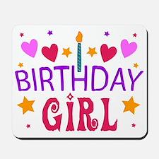 Birthday Girl Mousepad