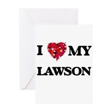 I Love MY Lawson Greeting Cards