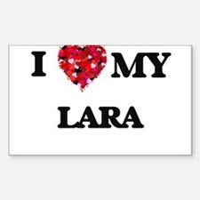 I Love MY Lara Decal
