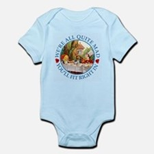 We're All Quite Mad, You'll Fit Ri Infant Bodysuit