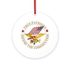 True Patriots Defend the Constitu Ornament (Round)