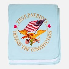 True Patriots Defend the Constitution baby blanket