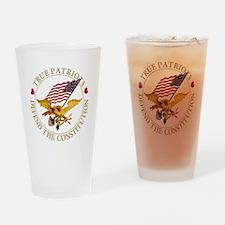 True Patriots Defend the Constituti Drinking Glass