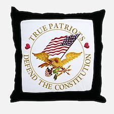 True Patriots Defend the Constitution Throw Pillow