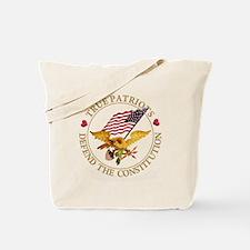 True Patriots Defend the Constitution Tote Bag