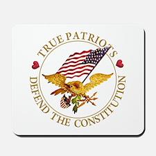 True Patriots Defend the Constitution Mousepad
