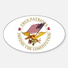 True Patriots Defend the Constituti Decal