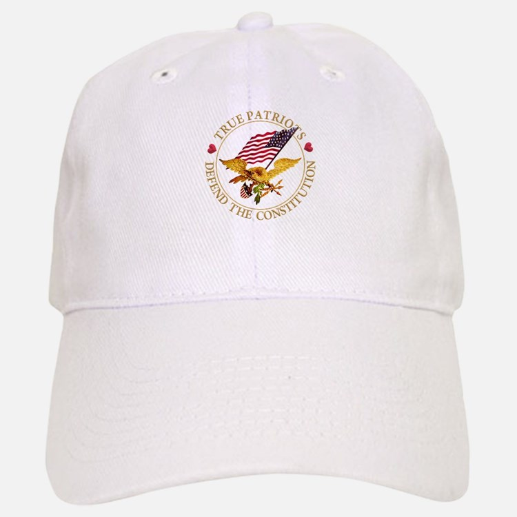 True Patriots Defend the Constitution Baseball Baseball Cap