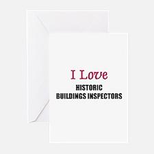 I Love HISTORIC BUILDINGS INSPECTORS Greeting Card
