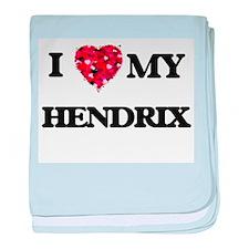 I Love MY Hendrix baby blanket