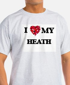I Love MY Heath T-Shirt