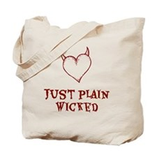 Just Plain Wicked Tote Bag