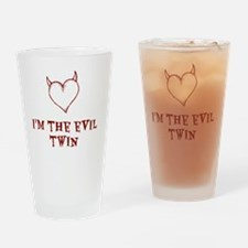 I'm The Evil Twin Drinking Glass