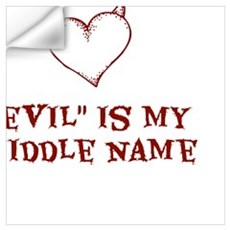 Evil Is My Middle Name Wall Decal