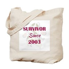 SINCE 2003 Tote Bag