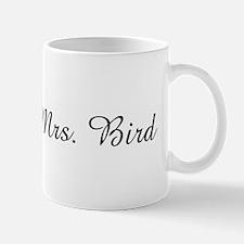 Soon to be Mrs. Bird  Mug