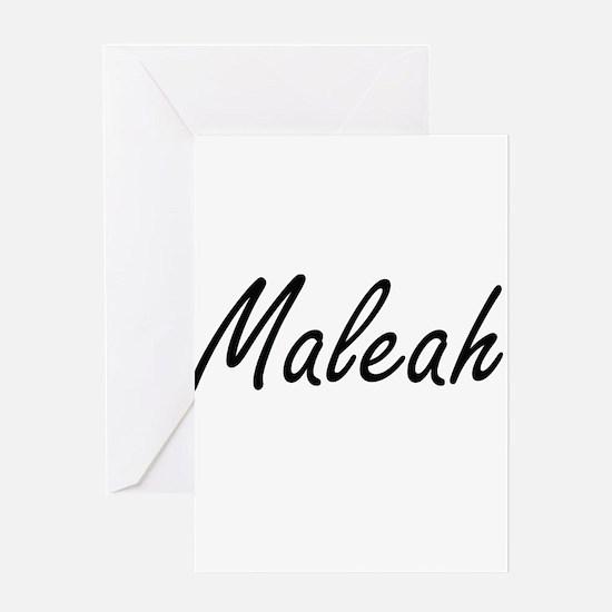 Maleah artistic Name Design Greeting Cards