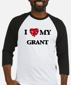 I Love MY Grant Baseball Jersey