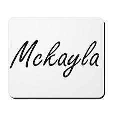 Mckayla artistic Name Design Mousepad