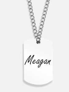 Meagan artistic Name Design Dog Tags