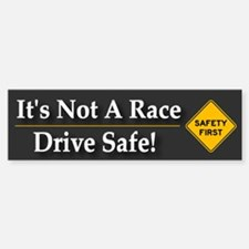 Safe Driving - Bumper Bumper Bumper Sticker