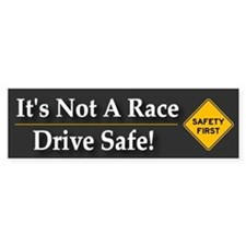 Safe Driving - Bumper Bumper Sticker