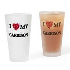 I Love MY Garrison Drinking Glass