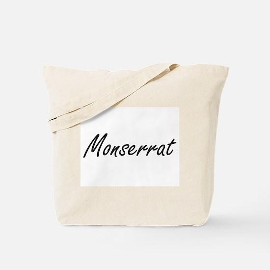 Monserrat artistic Name Design Tote Bag