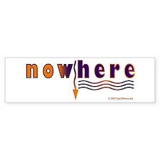 NowHere Bumper Bumper Sticker