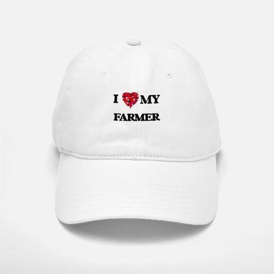 I Love MY Farmer Baseball Baseball Cap