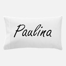 Paulina artistic Name Design Pillow Case