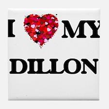 I Love MY Dillon Tile Coaster