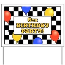6th Birthday Party Yard Sign