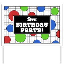 9th Birthday Party Yard Sign