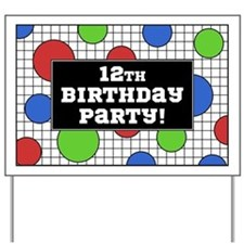 12th Birthday Party Yard Sign
