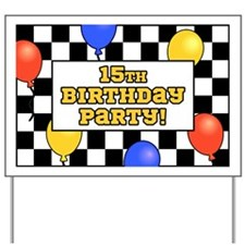 15th Birthday Party Yard Sign