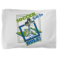 Soccer Girls Rules Pillow Sham