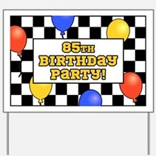 85th Birthday Party Yard Sign