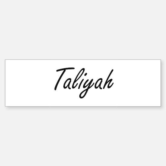 Taliyah artistic Name Design Bumper Bumper Bumper Sticker