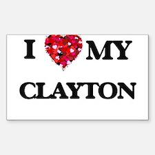 I Love MY Clayton Decal