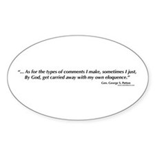George S. Patton comments Oval Decal