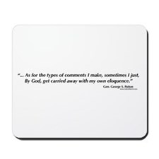 George S. Patton comments Mousepad
