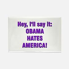 Obama Hates Rectangle Magnet