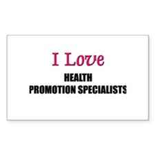 I Love HEALTH PROMOTION SPECIALISTS Decal