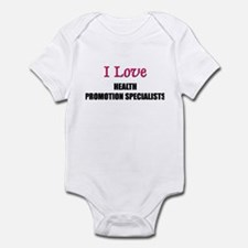 I Love HEALTH PROMOTION SPECIALISTS Infant Bodysui