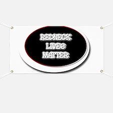 Black and White Rednecks Lives Matter Banner