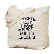 Sorry Plans With The Cat Tote Bag