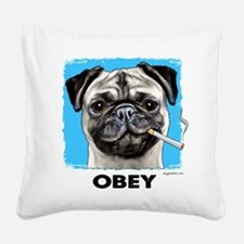 Obey Pug Square Canvas Pillow